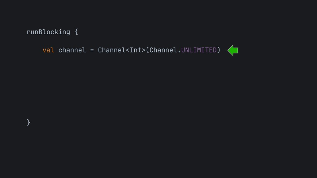 runBlocking {  val channel = Channel<Int>(Chan...
