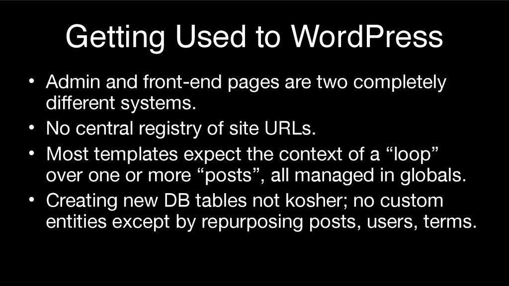 Getting Used to WordPress • Admin and front-end...