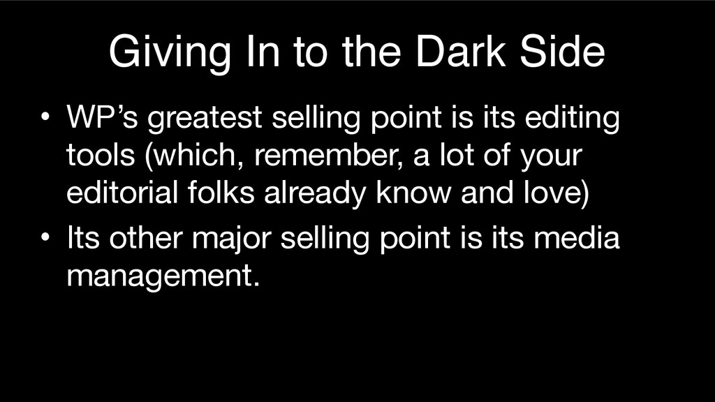 Giving In to the Dark Side • WP's greatest sell...