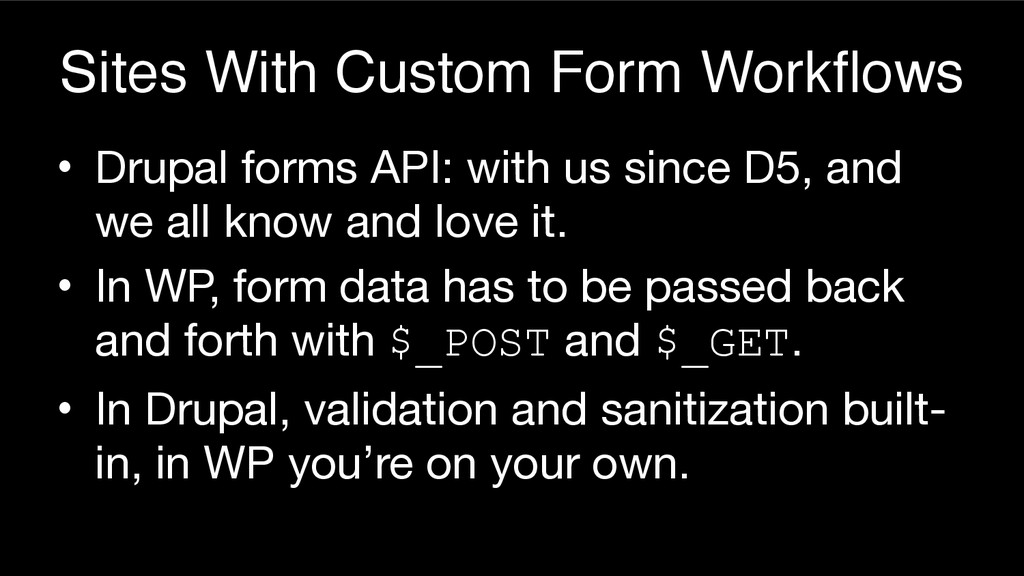 Sites With Custom Form Workflows • Drupal forms...