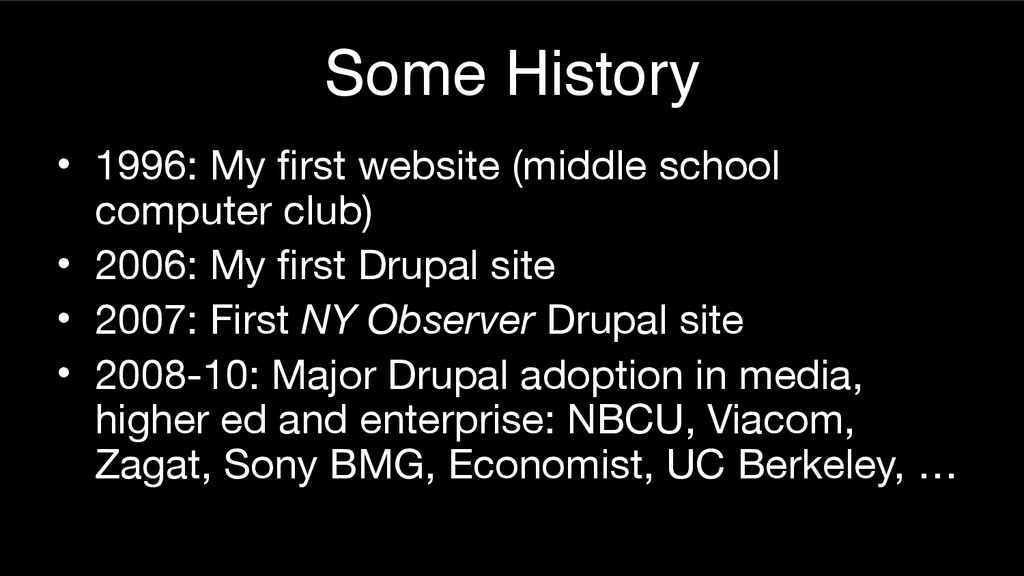 Some History • 1996: My first website (middle s...