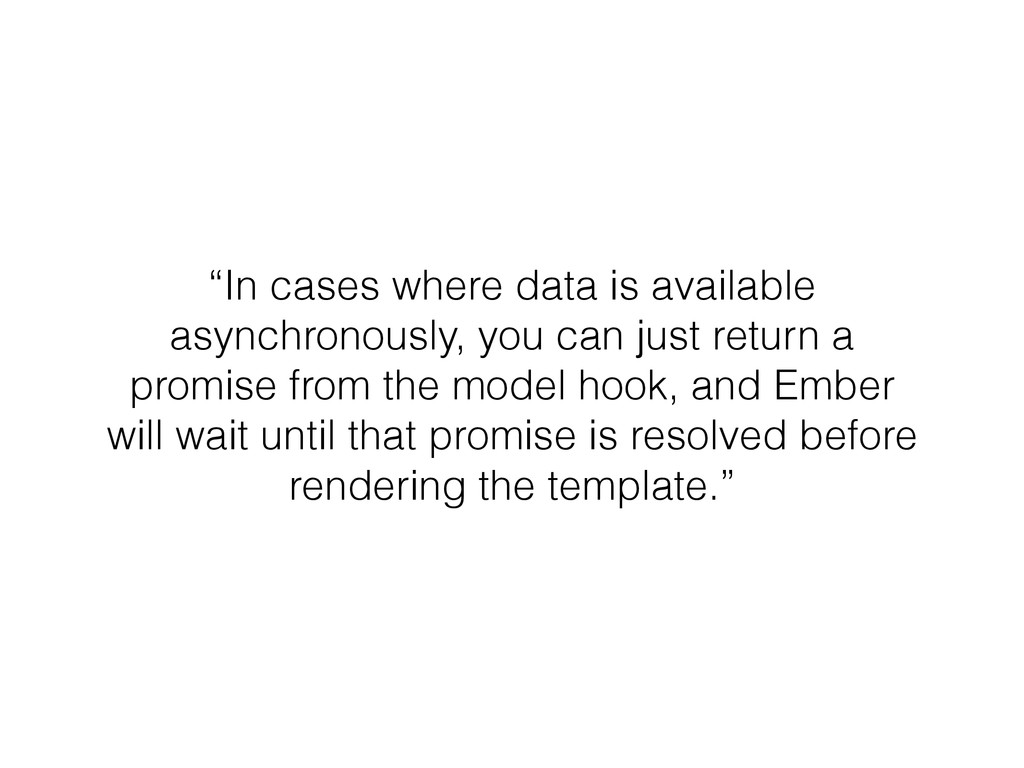 """In cases where data is available asynchronousl..."