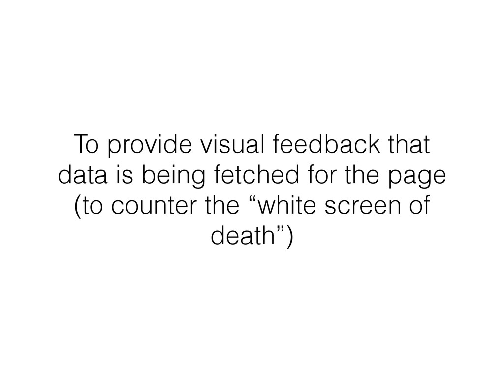 To provide visual feedback that data is being f...
