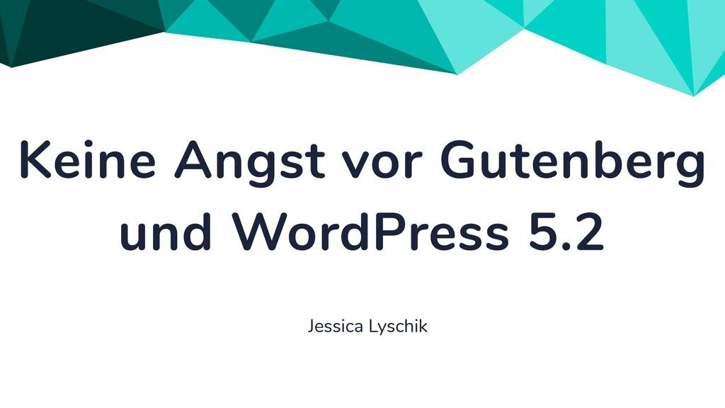 Keine Angst vor Gutenberg und WordPress 5.2 Jes...