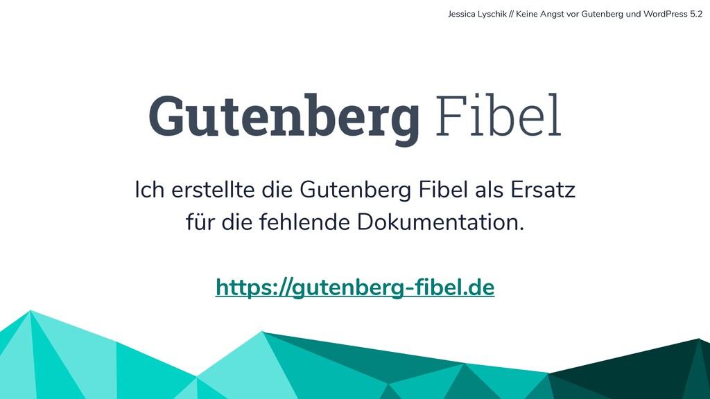 Ich erstellte die Gutenberg Fibel als Ersatz fü...