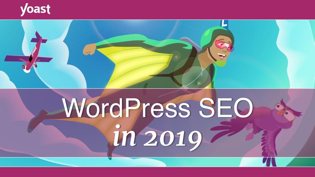 WordPress SEO in 2019