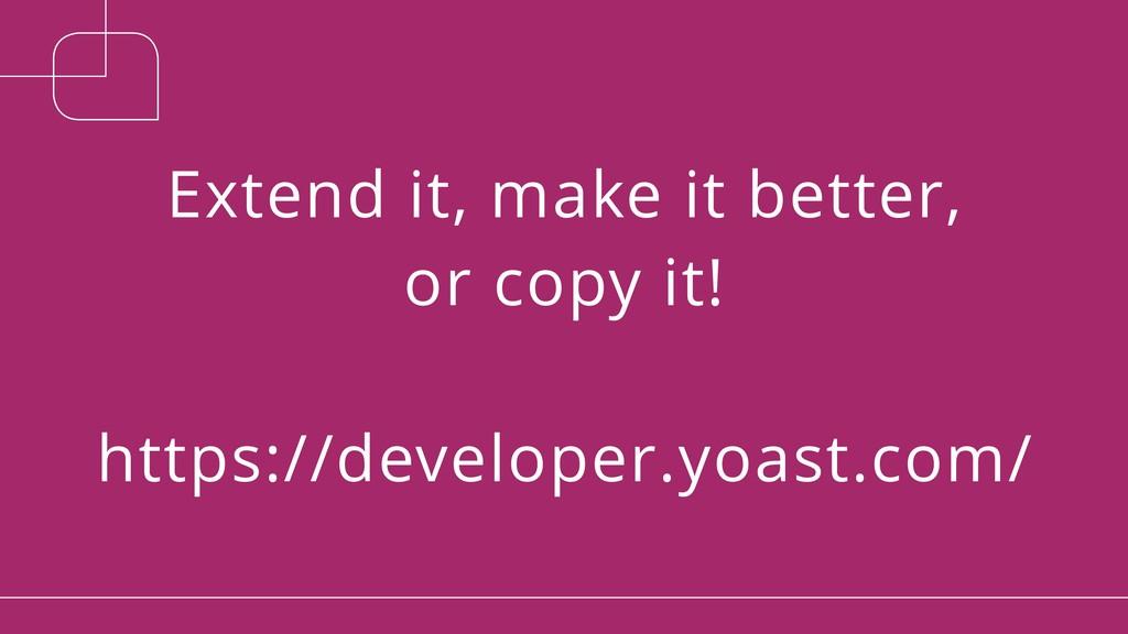 Extend it, make it better, or copy it!  https...