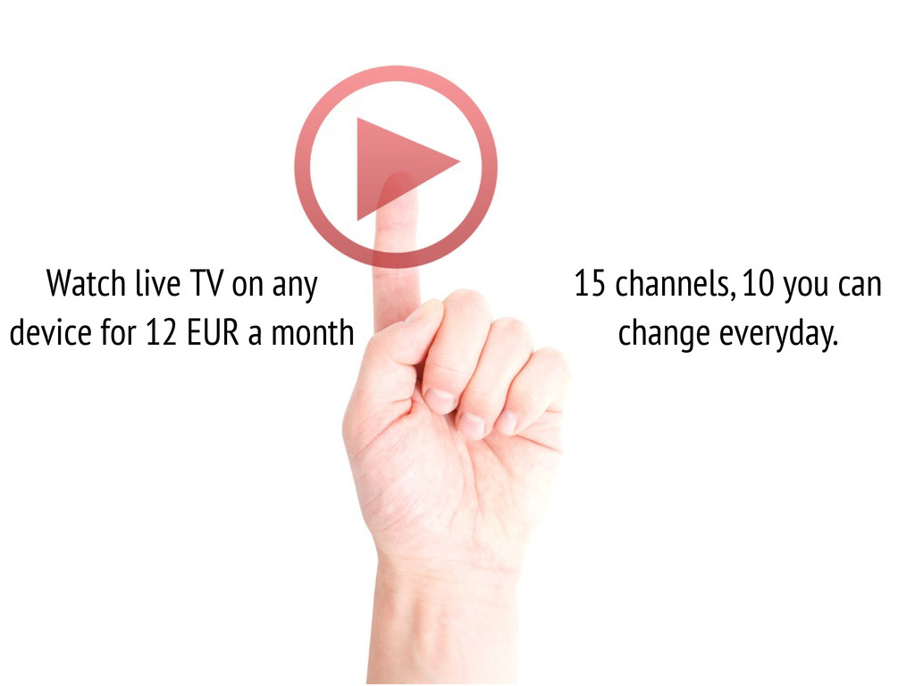 Watch live TV on any device for 12 EUR a month ...