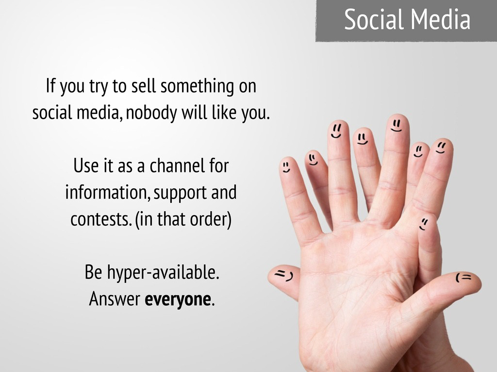 Social Media If you try to sell something on so...