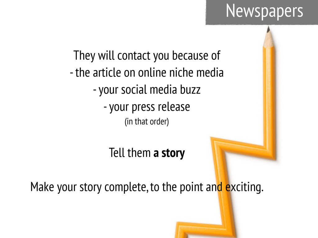 Newspapers They will contact you because of - t...