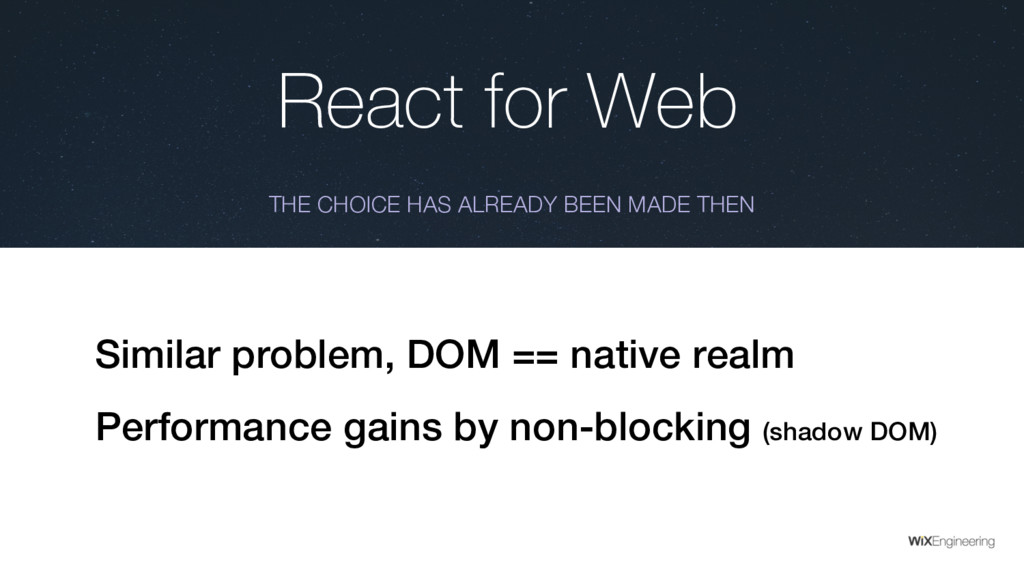 React for Web THE CHOICE HAS ALREADY BEEN MADE ...