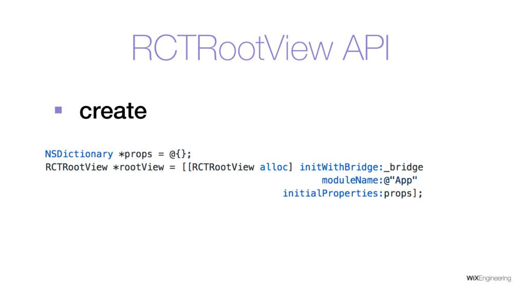 RCTRootView API § create