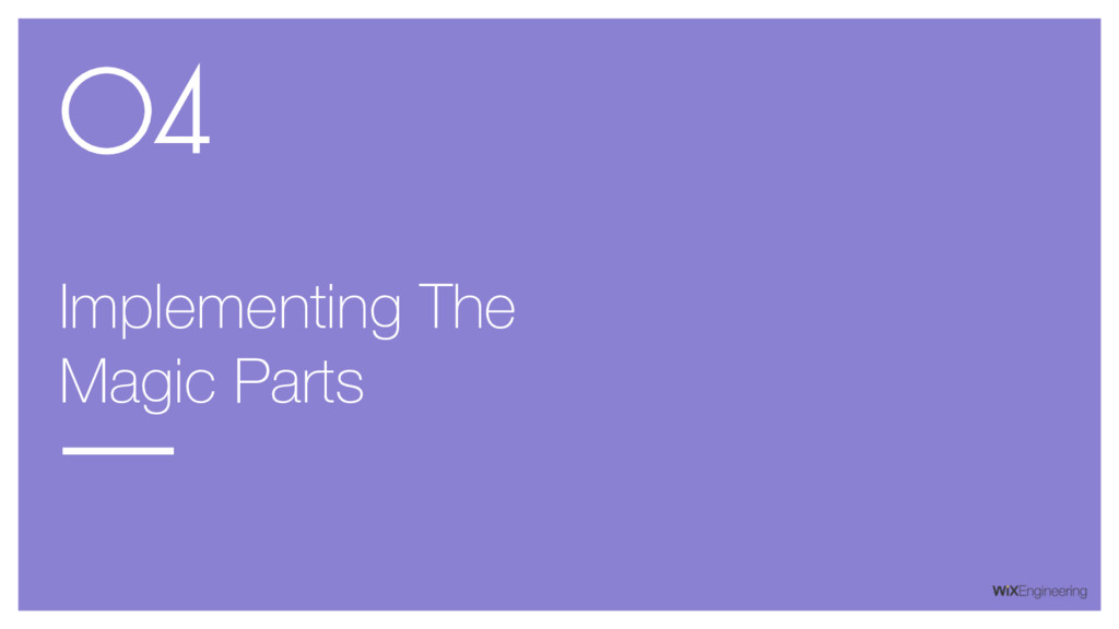 Implementing The Magic Parts 04