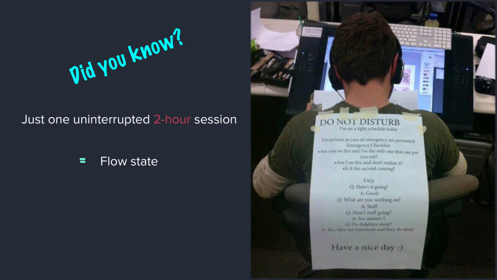 Just one uninterrupted 2-hour session Flow stat...