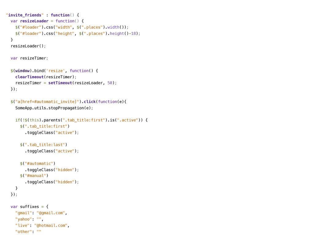 """""""invite_friends"""" : function() { var resizeLoade..."""