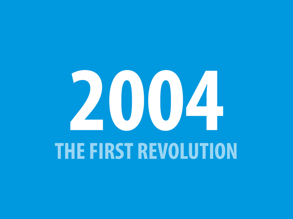 THE FIRST REVOLUTION 2004