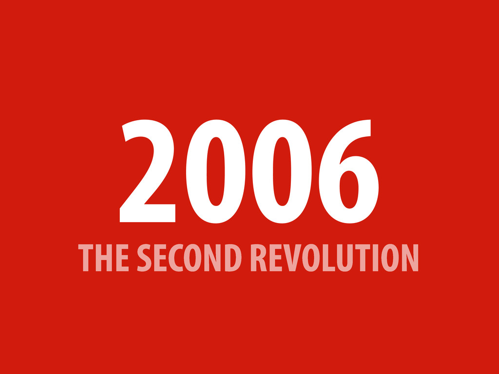 THE SECOND REVOLUTION 2006