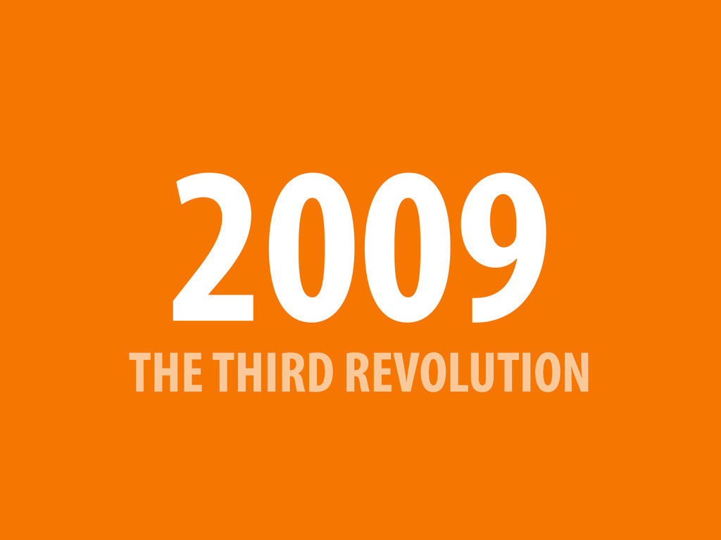 THE THIRD REVOLUTION 2009