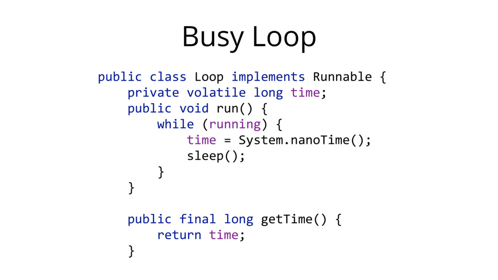 public class Loop implements Runnable {  ...