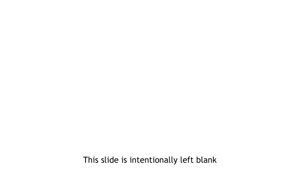 This slide is intentionally left blank