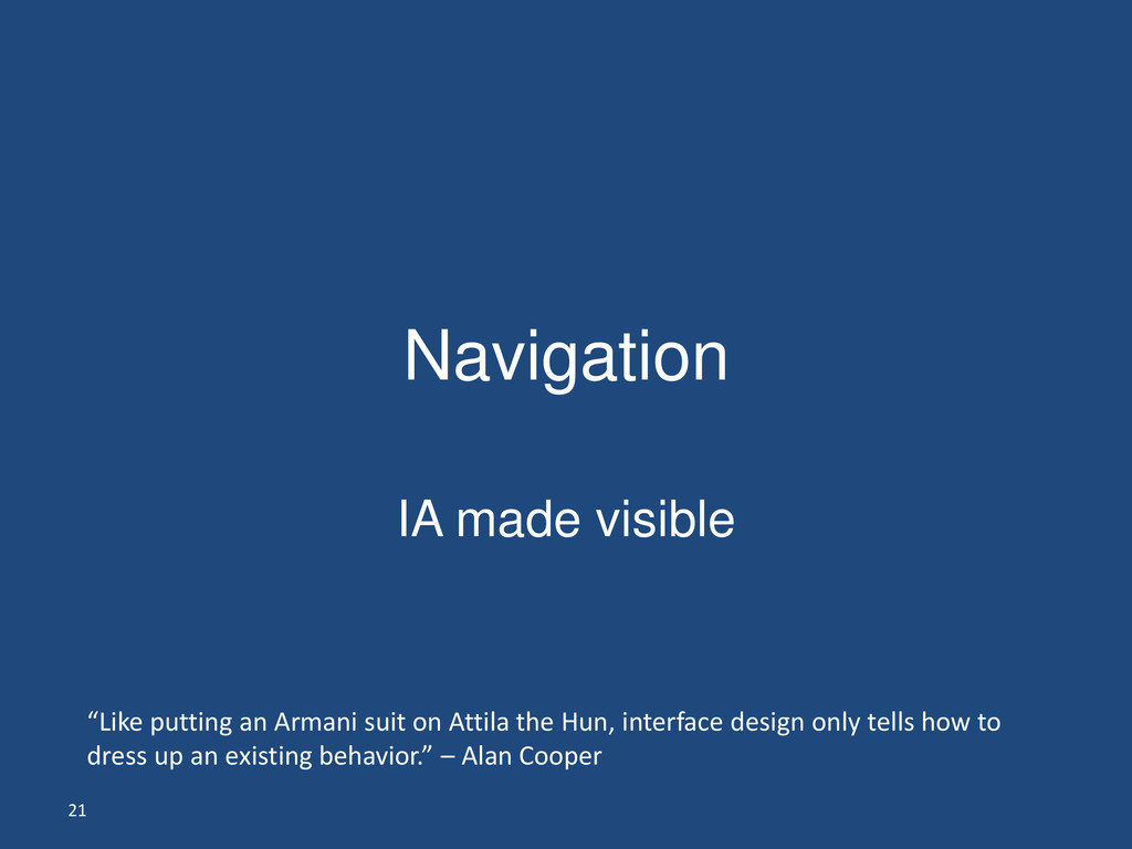 "21 Navigation IA made visible ""Like putting an ..."