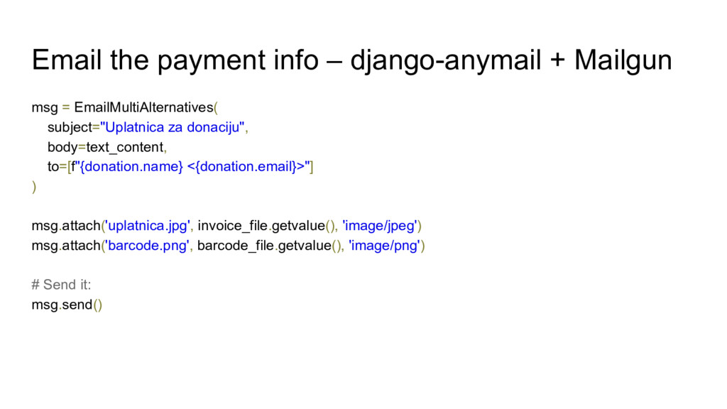 Email the payment info – django-anymail + Mailg...