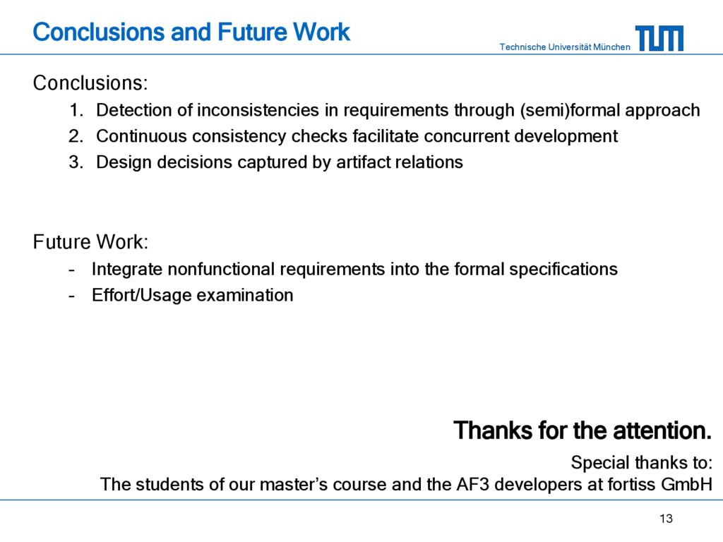 Technische Universität München Conclusions and ...