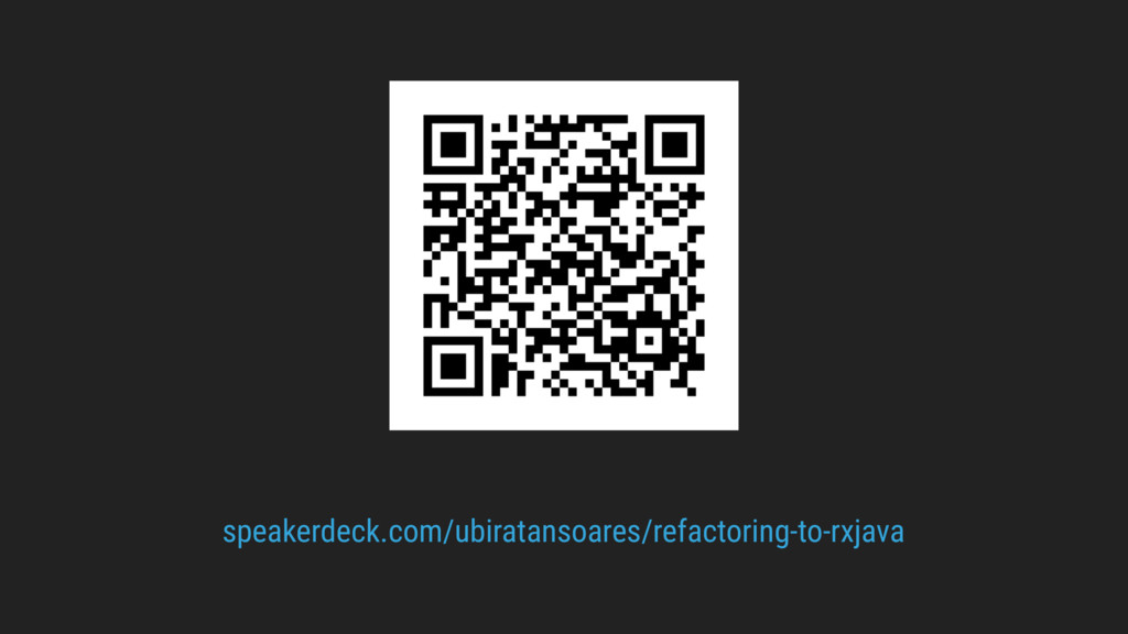 speakerdeck.com/ubiratansoares/refactoring-to-r...