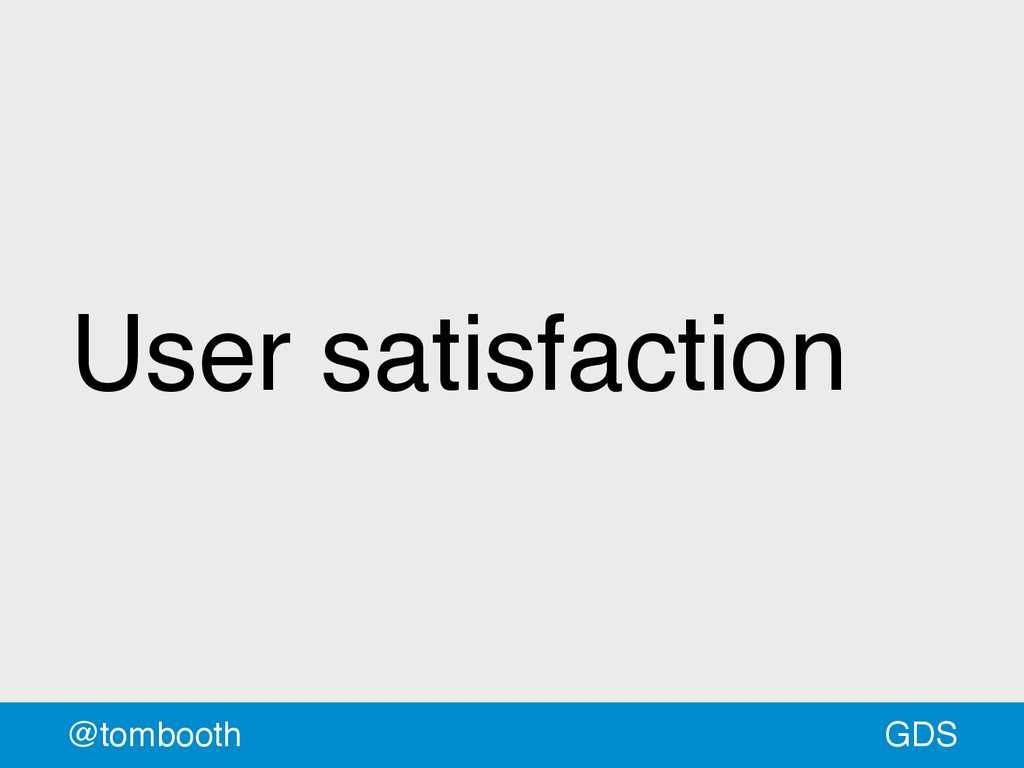 GDS @tombooth User satisfaction