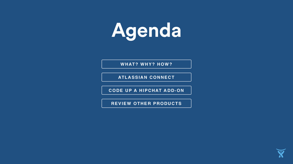 ATLASSIAN CONNECT WHAT? WHY? HOW? CODE UP A HIP...