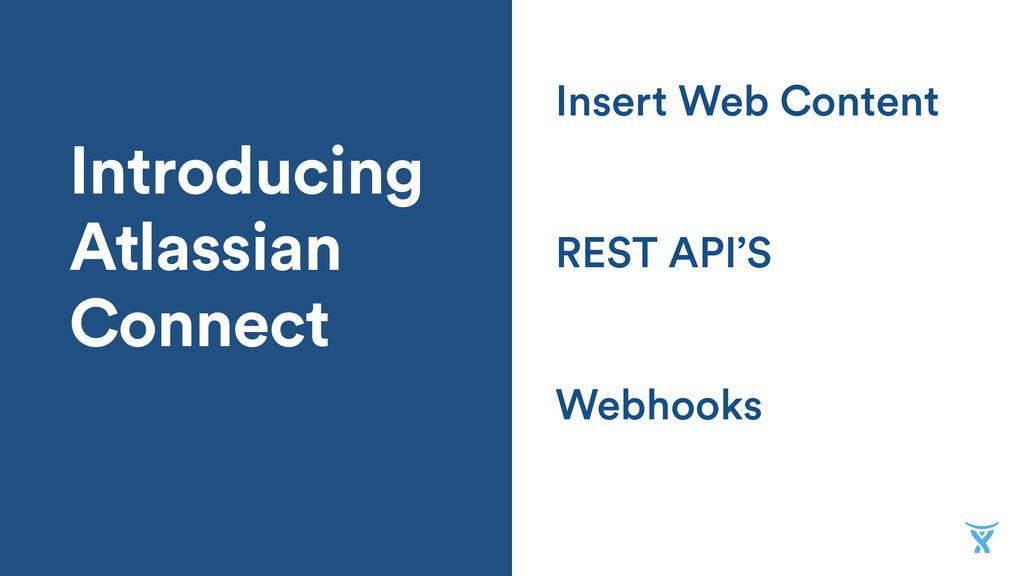 Introducing Atlassian Connect Webhooks REST API...