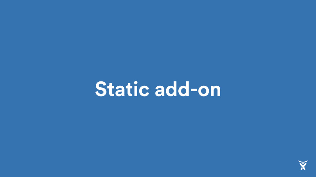 Static add-on