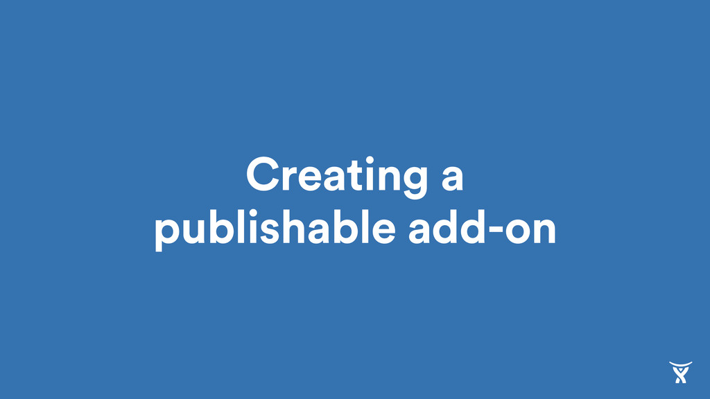 Creating a publishable add-on