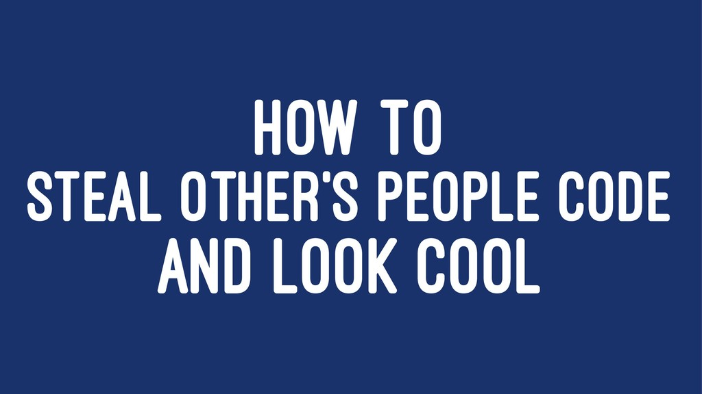 HOW TO STEAL OTHER'S PEOPLE CODE AND LOOK COOL