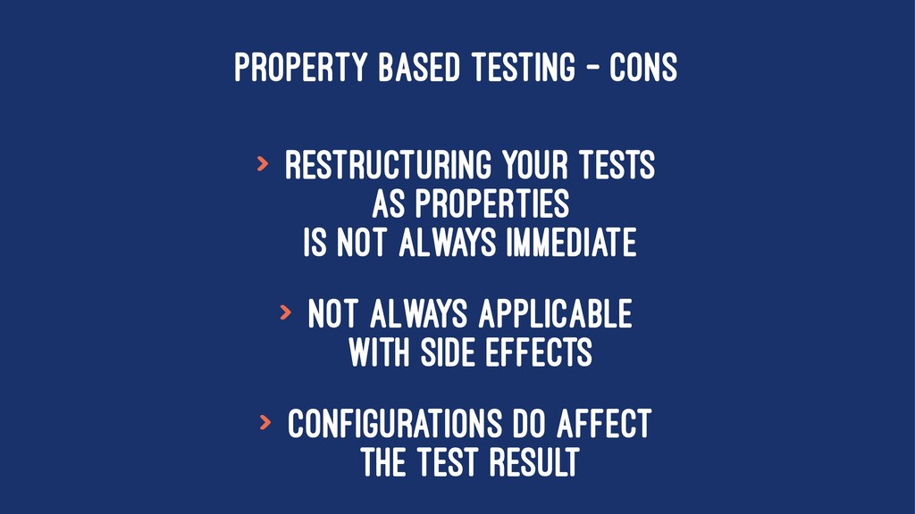 PROPERTY BASED TESTING - CONS > Restructuring y...