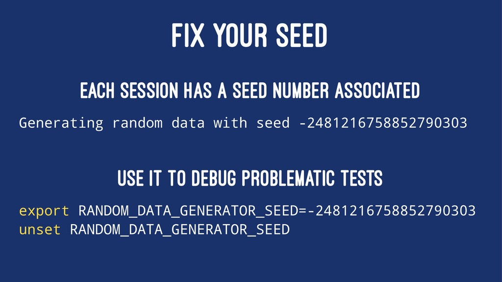 FIX YOUR SEED Each session has a seed number as...