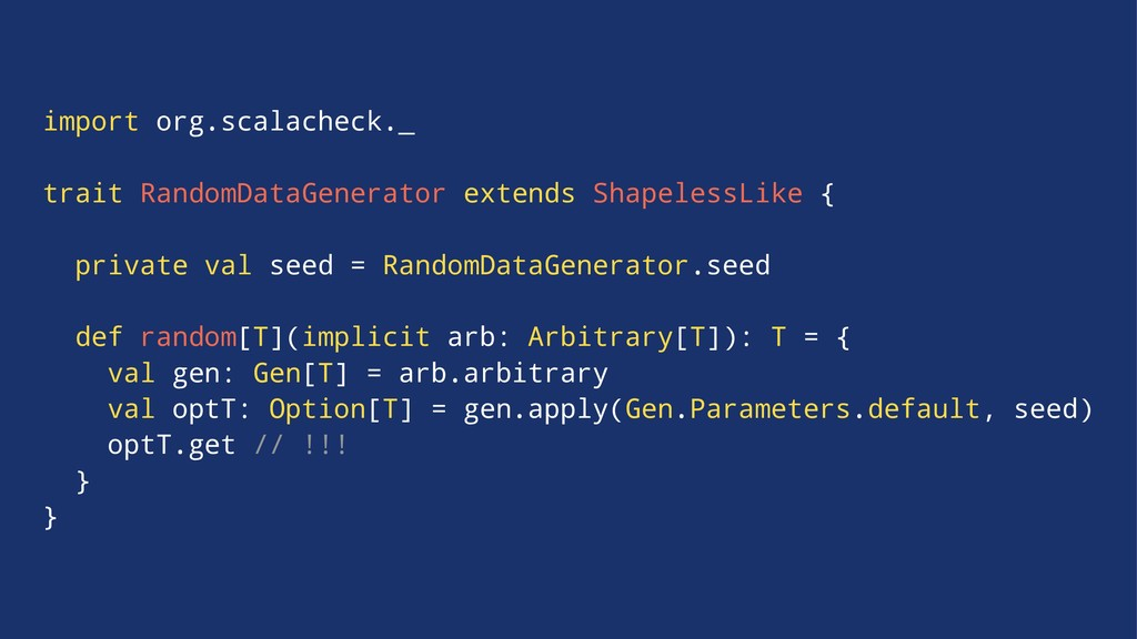 import org.scalacheck._ trait RandomDataGenerat...