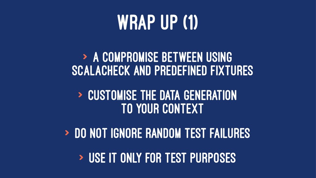 WRAP UP (1) > A compromise between using ScalaC...