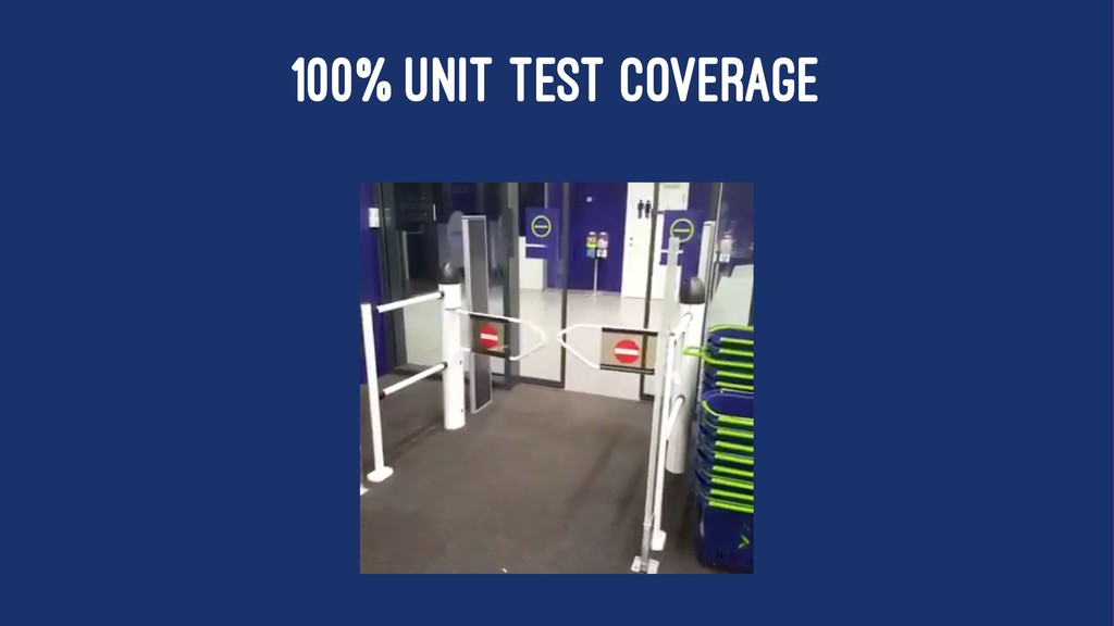 100% UNIT TEST COVERAGE
