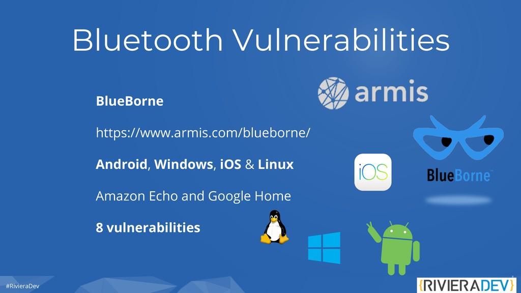 #RivieraDev Bluetooth Vulnerabilities BlueBorne...
