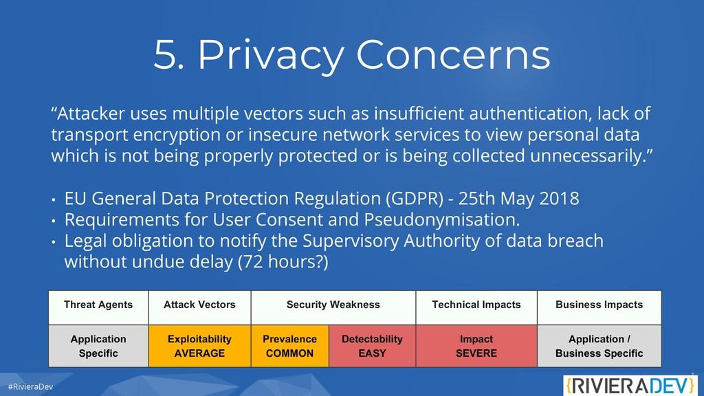 "#RivieraDev 5. Privacy Concerns ""Attacker uses ..."