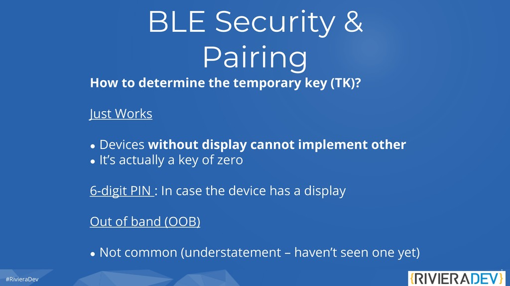 #RivieraDev BLE Security & Pairing How to deter...