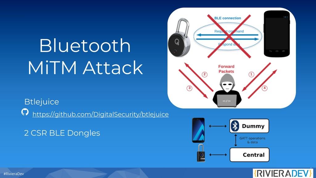 #RivieraDev Bluetooth MiTM Attack Btlejuice htt...