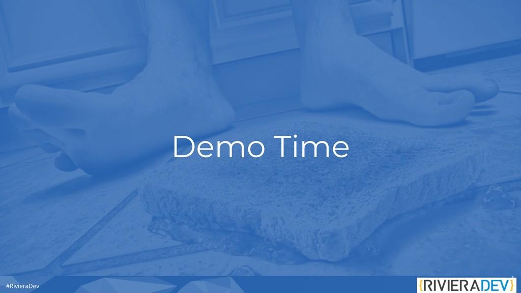#RivieraDev Demo Time