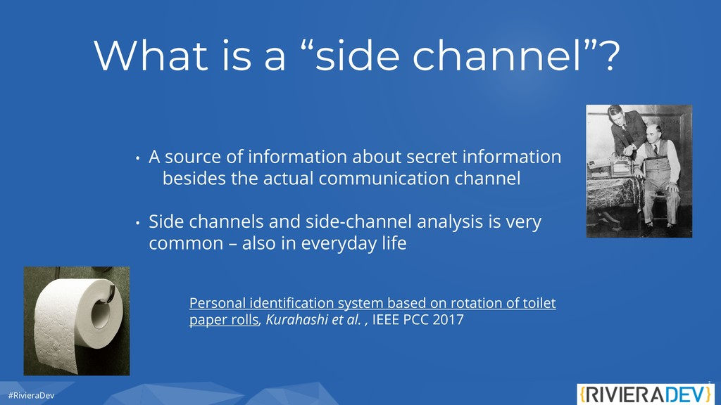 """#RivieraDev What is a """"side channel""""? • A sourc..."""
