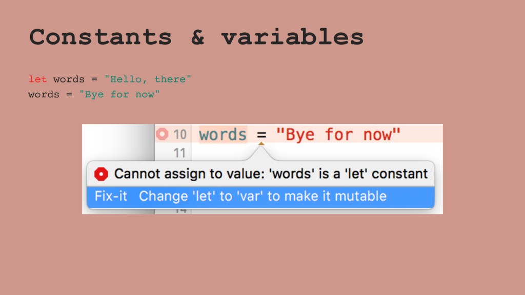 """Constants & variables let words = """"Hello, there..."""