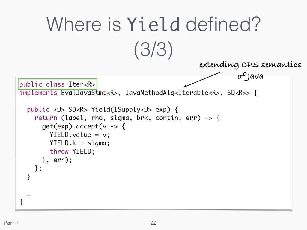Where is Yield defined? (3/3) public class Iter<...