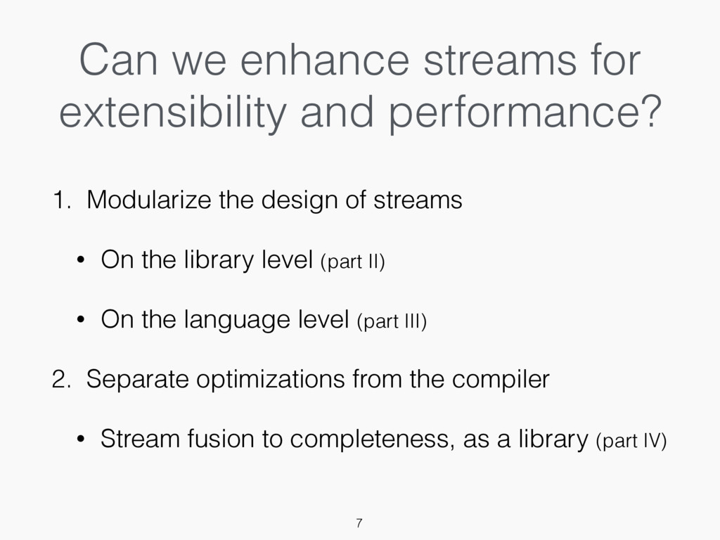 Can we enhance streams for extensibility and pe...