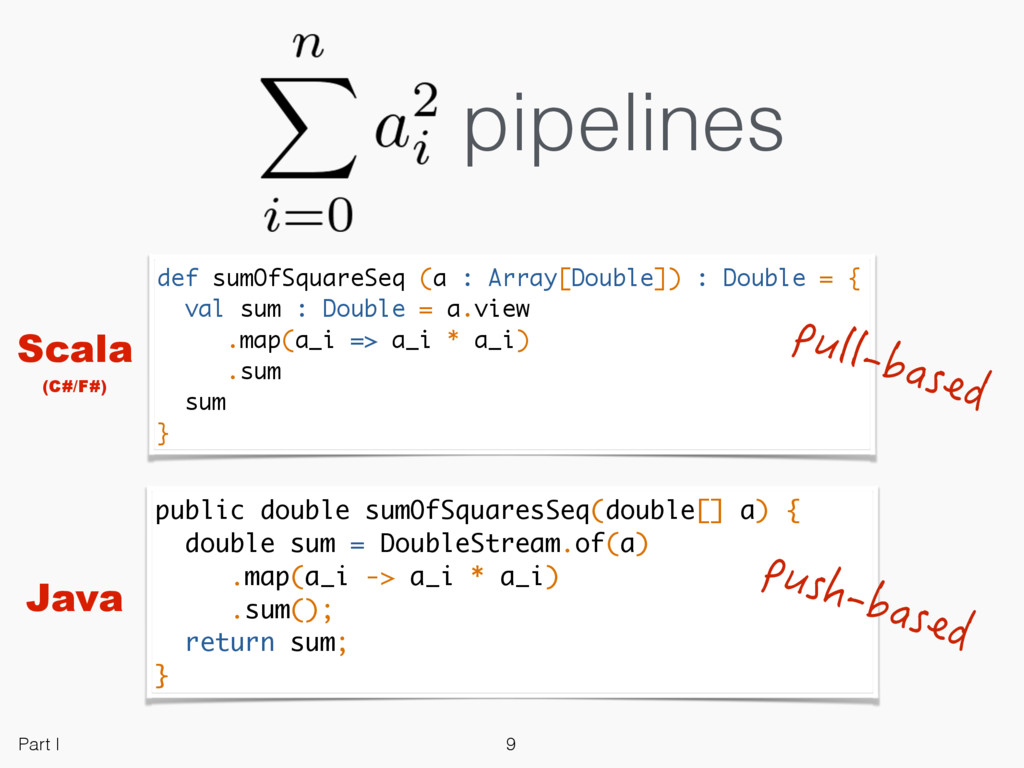 pipelines def sumOfSquareSeq (a : Array[Double]...