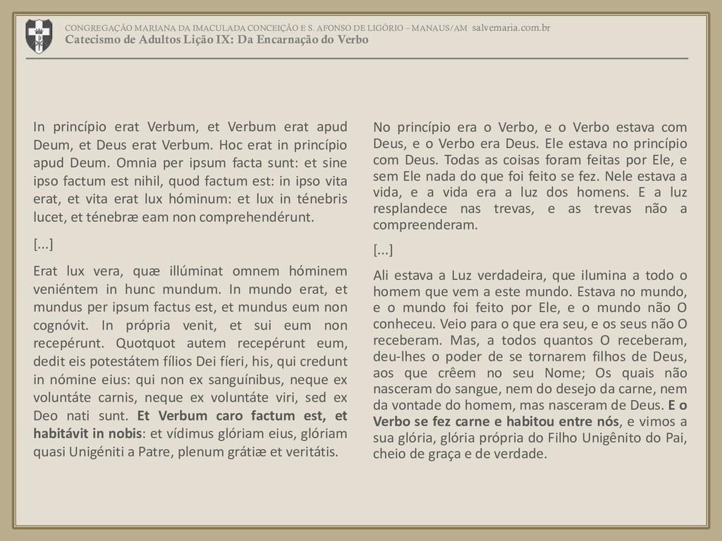 In princípio erat Verbum, et Verbum erat apud D...